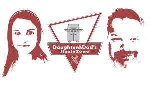 Daughter and Dad's Sizzlezone