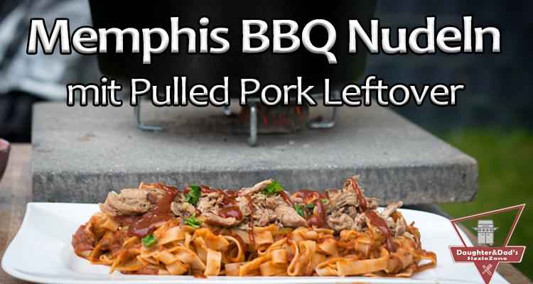 Memphis BBQ Nudeln – Pulled Pork Leftover