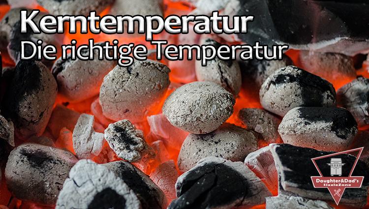 Kerntemperatur – Die richtige Temperatur