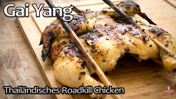 - Thailändisches Roadkill Chicken
