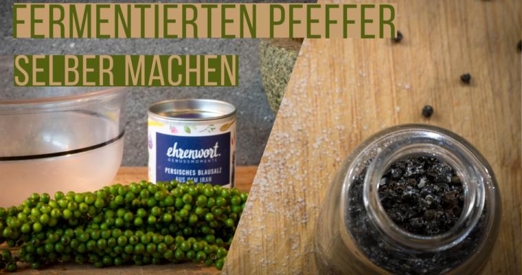 Fermentierter Pfeffer – Einfach und günstig selber machen