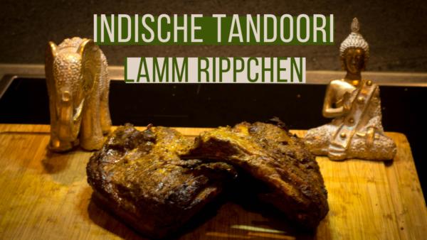 Indische Tandoori Lamm Rippchen by Daughter & Dad's Sizzlezone youtube