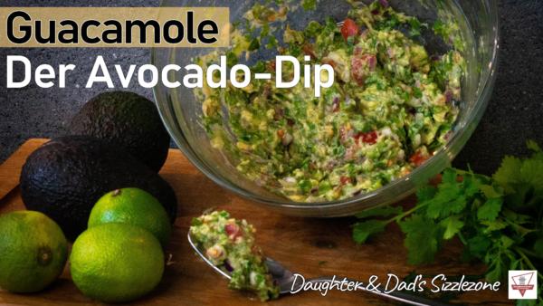 Guacamole - Der Avocado Dip