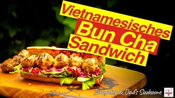 Bun Cha Sandwich