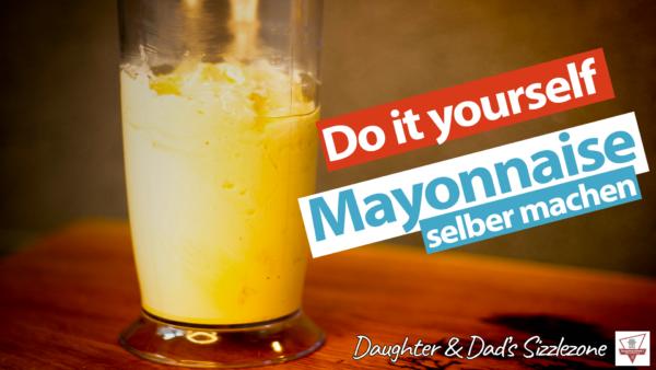 Mayonnaise Selber Machen - Einfache Schnelle Mayo DIY